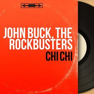 John Buck, The Rockbusters アーティスト写真