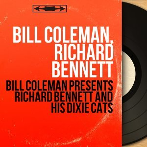 Bill Coleman, Richard Bennett 歌手頭像