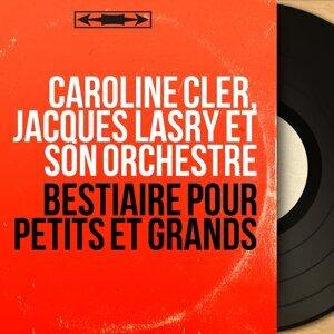 Caroline Cler, Jacques Lasry et son orchestre アーティスト写真