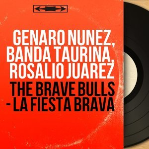 Genaro Nunez, Banda Taurina, Rosalio Juarez アーティスト写真