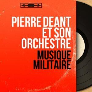 Pierre Deant et son orchestre 歌手頭像