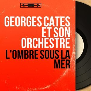 Georges Cates et son orchestre 歌手頭像