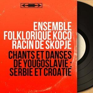 Ensemble folklorique Koco Racin de Skopje 歌手頭像
