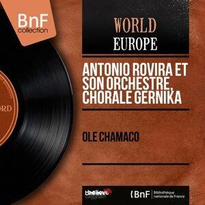Antonio Rovira et son orchestre, Chorale Gernika 歌手頭像