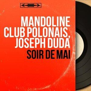 Mandoline Club Polonais, Joseph Duda 歌手頭像