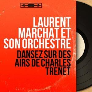 Laurent Marchat et son orchestre 歌手頭像