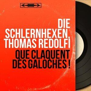 Die Schlernhexen, Thomas Redolfi アーティスト写真