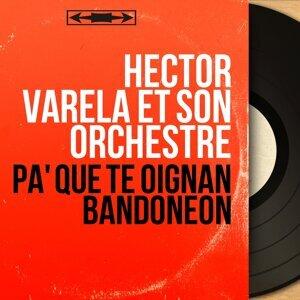 Hector Varela et son orchestre 歌手頭像
