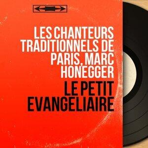 Les chanteurs traditionnels de Paris, Marc Honegger 歌手頭像