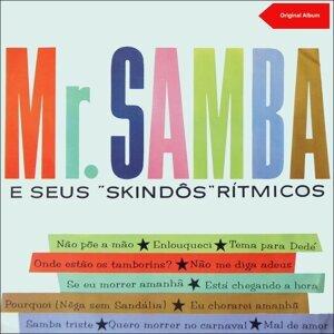 Mr. Samba e seus Skindos Ritmicos アーティスト写真