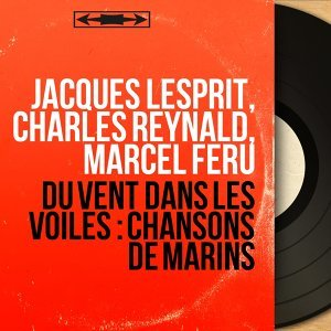 Jacques Lesprit, Charles Reynald, Marcel Féru 歌手頭像