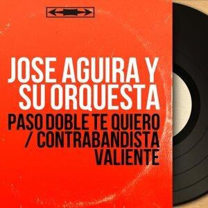 Jose Aguira y Su Orquesta 歌手頭像