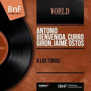Antonio Bienvenida, Curro Giron, Jaime Ostos 歌手頭像
