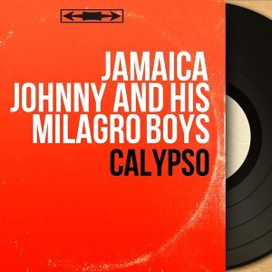 Jamaica Johnny and His Milagro Boys 歌手頭像
