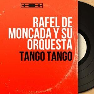 Rafel de Moncada y Su Orquesta アーティスト写真