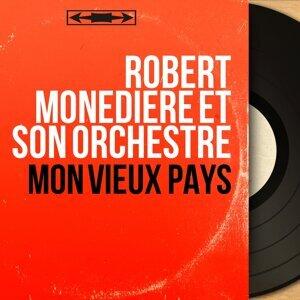 Robert Monédière et son orchestre アーティスト写真