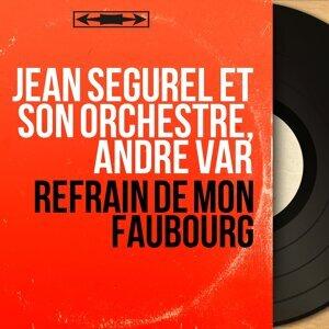 Jean Ségurel et son orchestre, André Var 歌手頭像