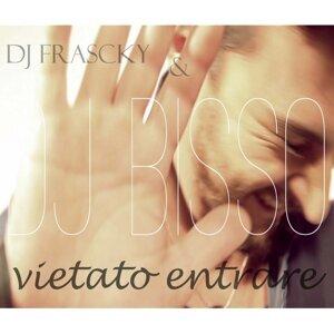 DJ Bisso, DJ Franscky 歌手頭像