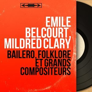Émile Belcourt, Mildred Clary アーティスト写真