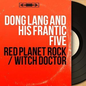 Dong Lang and His Frantic Five 歌手頭像