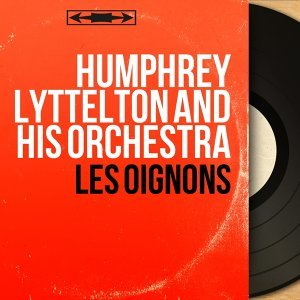 Humphrey Lyttelton and His Orchestra 歌手頭像