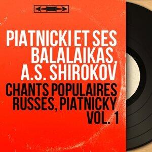 Piatnicki et ses balalaïkas, A.S. Shirokov 歌手頭像