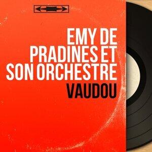 Emy de Pradines et son orchestre 歌手頭像