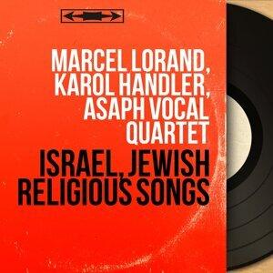 Marcel Lorand, Karol Händler, Asaph Vocal Quartet 歌手頭像