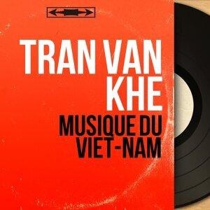 Tran Van Khé 歌手頭像