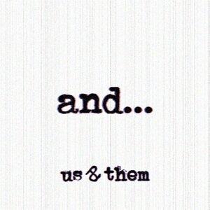 Us & Them 歌手頭像