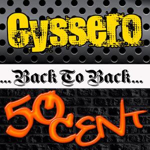 Cyssero | 50 Cent 歌手頭像