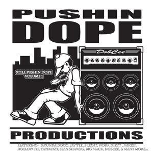 Pushin Dope Productions アーティスト写真