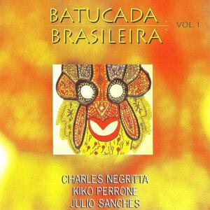 Charles Negrita, Kiko Perrone e Julio Sanches 歌手頭像