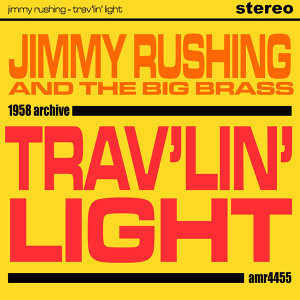 Jimmy Rushing and The Big Brass 歌手頭像