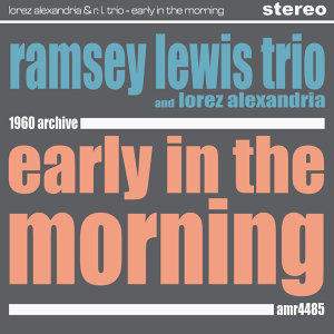 Ramsey Lewis Trio, Lorez Alexandria & some of Basie Cats 歌手頭像