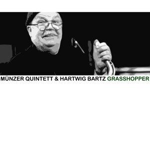 Fritz Münzer Quintett & Hartwig Bartz 歌手頭像
