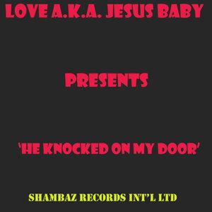 Love A.k.a Jesus Baby 歌手頭像