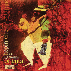 Chepin Y Su Orquesta Oriental アーティスト写真