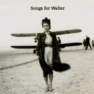 Songs For Walter 歌手頭像