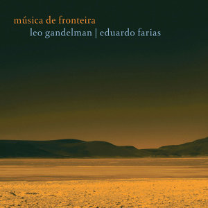 Leo Gandelman e Eduardo Farias 歌手頭像
