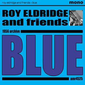 Roy Eldridge and friends 歌手頭像