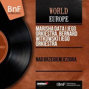 Marisha Data I Jego Orkiestra, Bernard Witkowski I Jego Orkiestra 歌手頭像