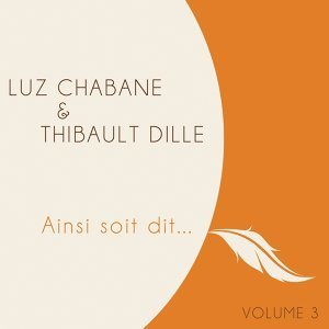 Luz Chabane, Thibault Dille 歌手頭像