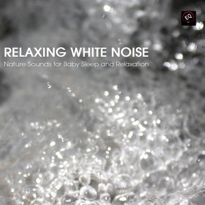 Soothing White Noise for Sleeping Babies 歌手頭像