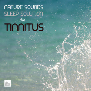 Nature Sounds Sleep Solution for Tinnitus