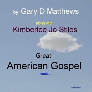 Gary D Matthews feat. Kimberlee Jo Stiles 歌手頭像