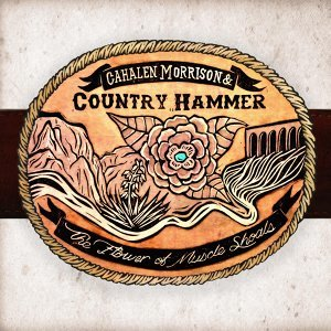 Cahalen Morrison & Country Hammer 歌手頭像