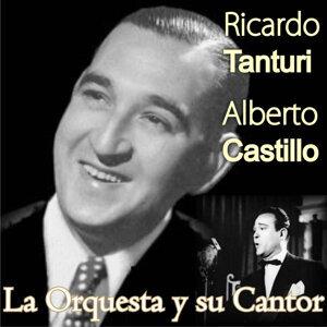 Ricardo Tanturi y Alberto Castillo