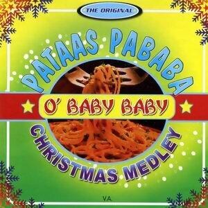 The Original Pataas Pababa - O' Baby Baby Christmas Medley 歌手頭像