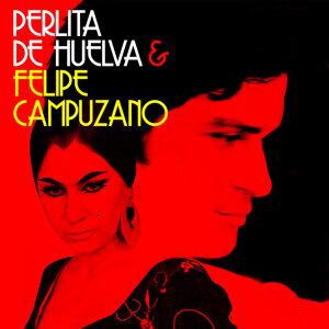 Perlita de Huelva|Felipe Campuzano 歌手頭像
